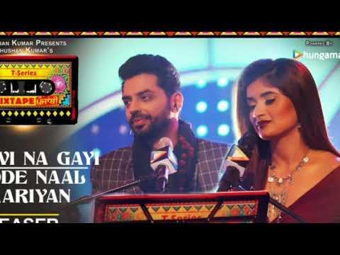 Layi Vi Na Gayi/Sadde Naal Yaariyan (Video) | T-Series Mixtape Punjabi | Jashan Singhlatest 2018