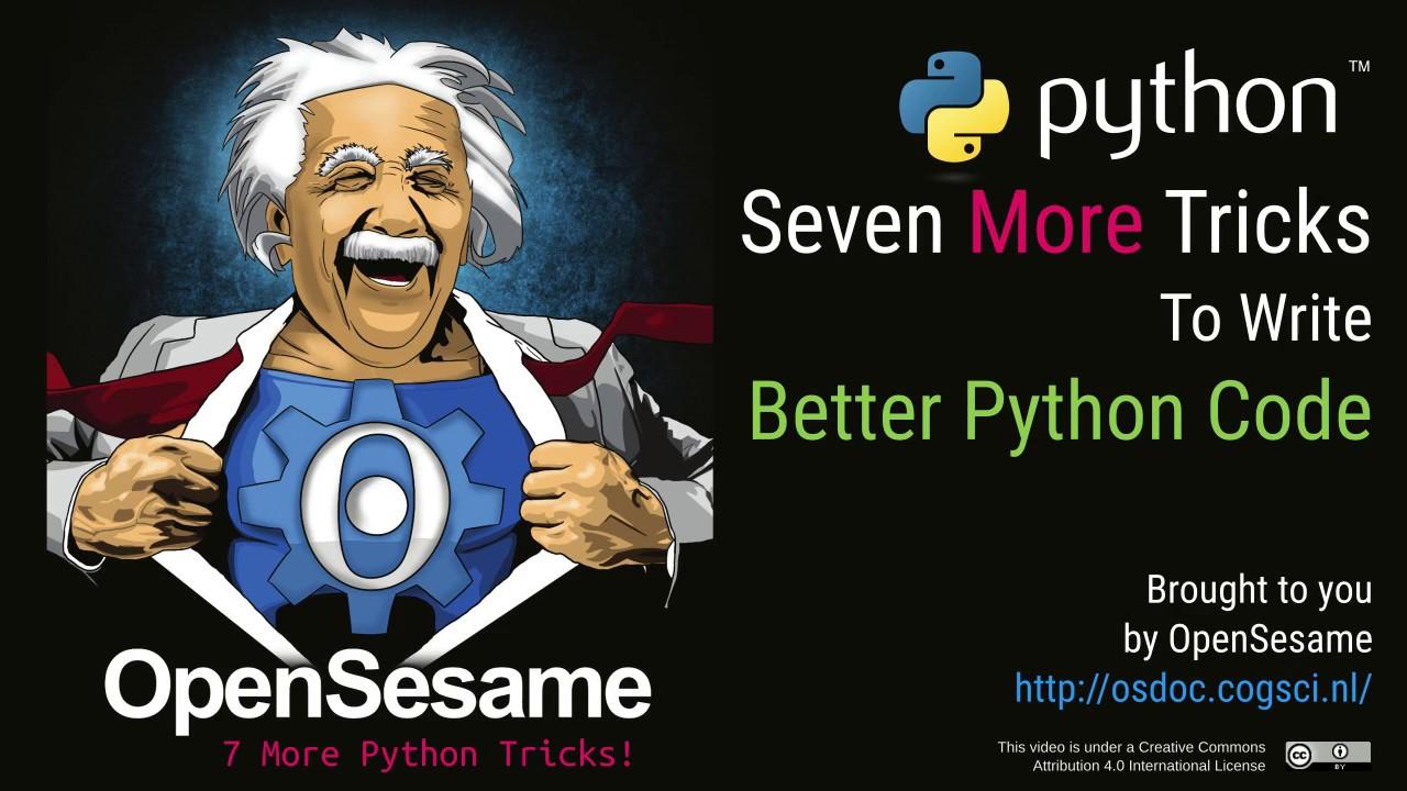 7 More Tricks to Write Better Python Code