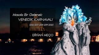 Masalsı Bir Gelenek: Venedik Karnavalı Fotoğraf Gösterisi - Erhan Meço