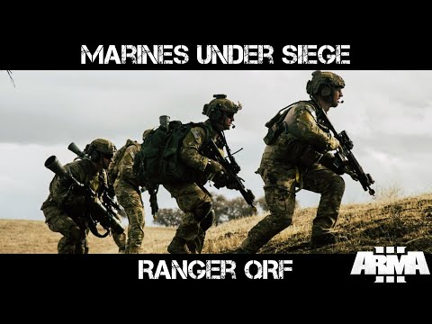 ArmA 3 Special Ops Gameplay  Marines under Siege  Ranger QRF