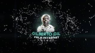 Baixar Gilberto Gil - Pela Internet 2 | Ensaio 360°  - YouTube Space