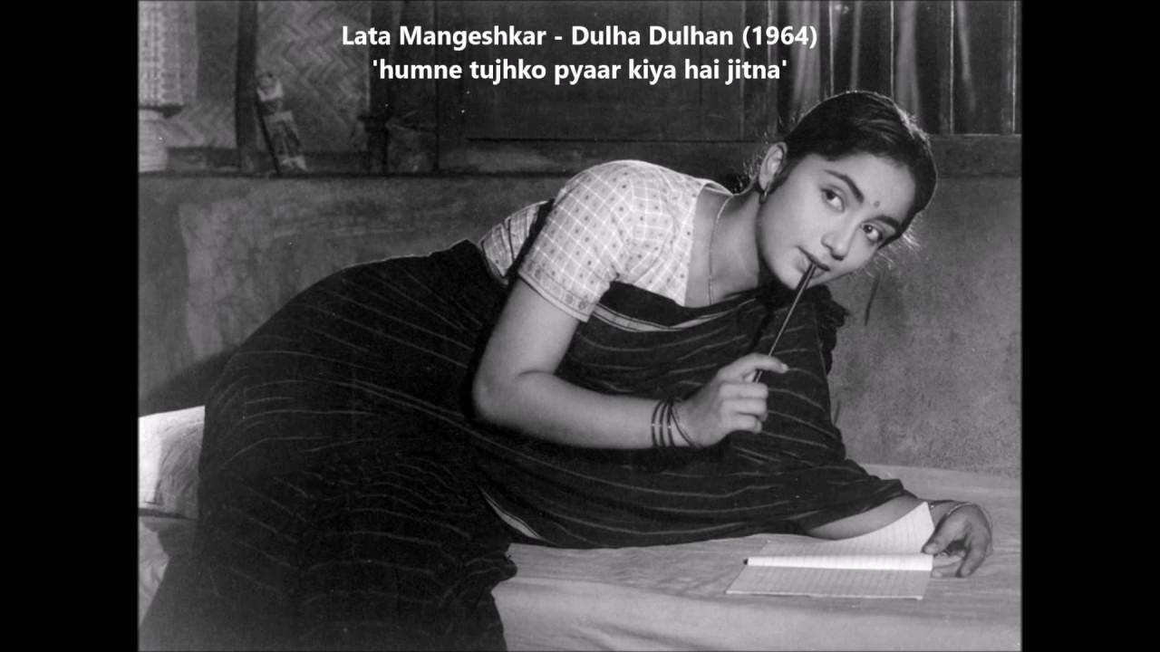 Lata Mangeshkar Dulha Dulhan 1964 Humne Tujhko Pyaar Kiya
