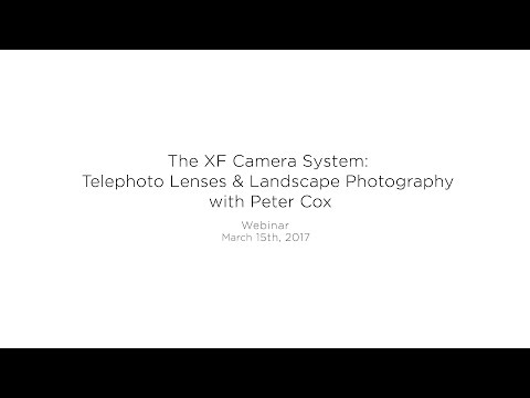 Webinar: The XF Camera System: Telephoto Lens & Landscape photography with Peter Cox | Phase One