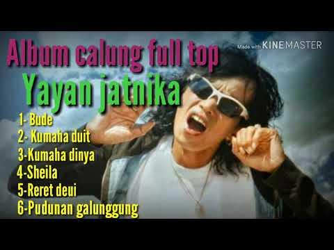 Album Calung Full Yayan Jatnika - Bude-pudunan Galunggung-kumaha Duit