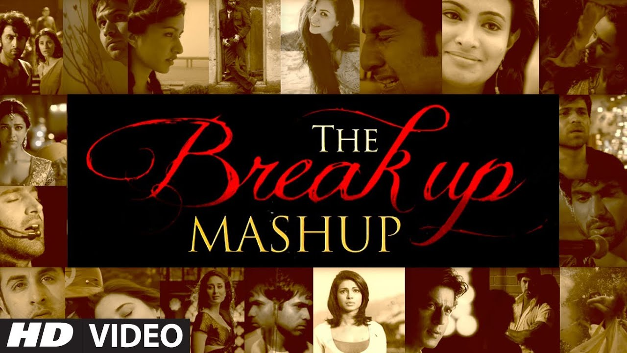break up mashup t series mp3 free download