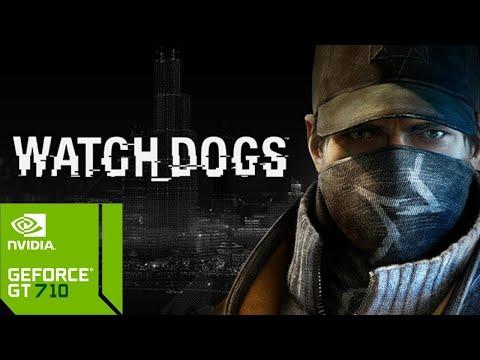Watch Dogs On GT 710 2GB   Intel Core I3 9100f   8 GB Ram [HD 60FPS]