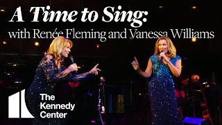 A Time to Sing: An Evening with Renée Fleming and Vanessa Williams | Trailer