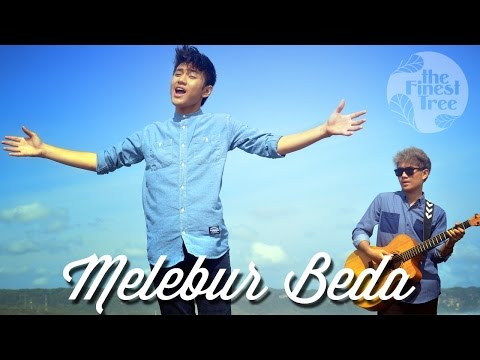 MELEBUR BEDA - The Finest Tree | Official MV