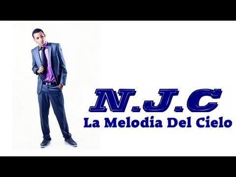 NJC La Melodia Del Cielo   Free Listening on SoundCloud