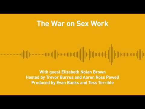 Free Thoughts, Ep. 184: The War on Sex Work (with Elizabeth Nolan Brown)