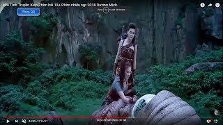 Mối Tình Truyền Kiếp Phim hài 18+ Phim chiếu rạp 2018 Dương Mịch.
