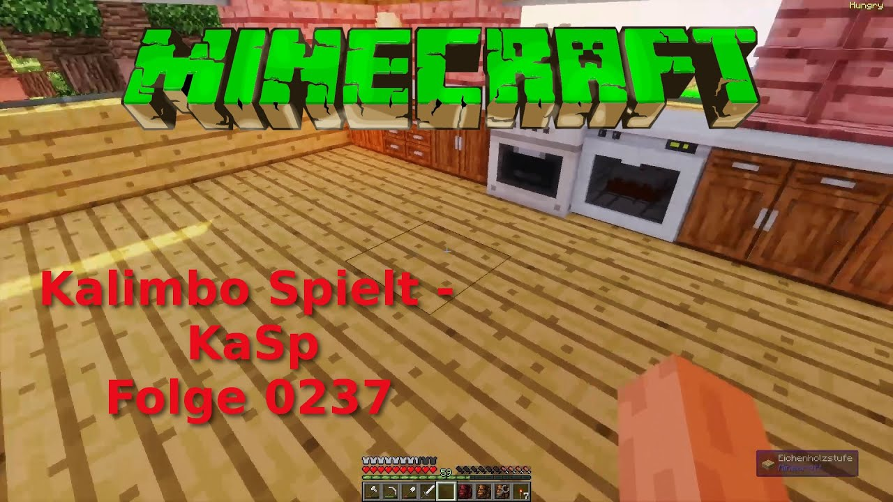 KaSp   Minecraft   Folge 0237   Unsere Neue Küche Wird Eingebaut .