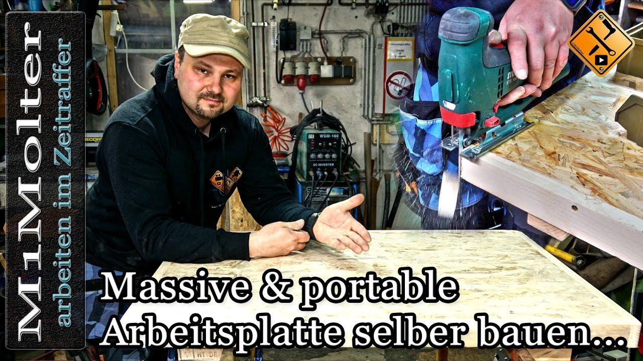 Massive Und Portable Arbeitsplatte Selber Bauen M1molter Youtube