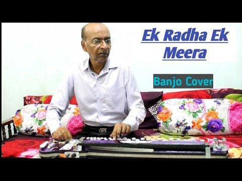 Ek Radha Ek Meera Banjo Cover Ustad Yusuf Darbar