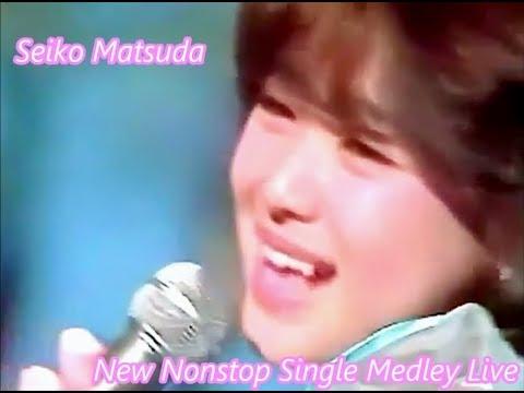 松田聖子 /  ノンストップシングルメドレー LIVE