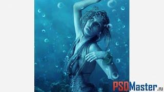 Коллаж в фотошоп - Водная нимфа