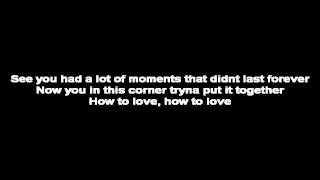 Lil Wayne - How To Love Instrumental Lyrics on screen