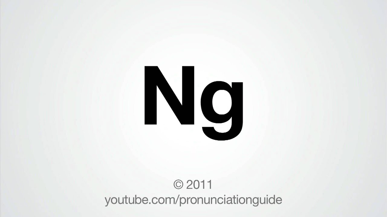 How To Pronounce Ng - YouTube