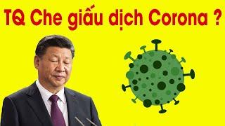 Tại sao Trung Quốc che giấu dịch bệnh Corona ?