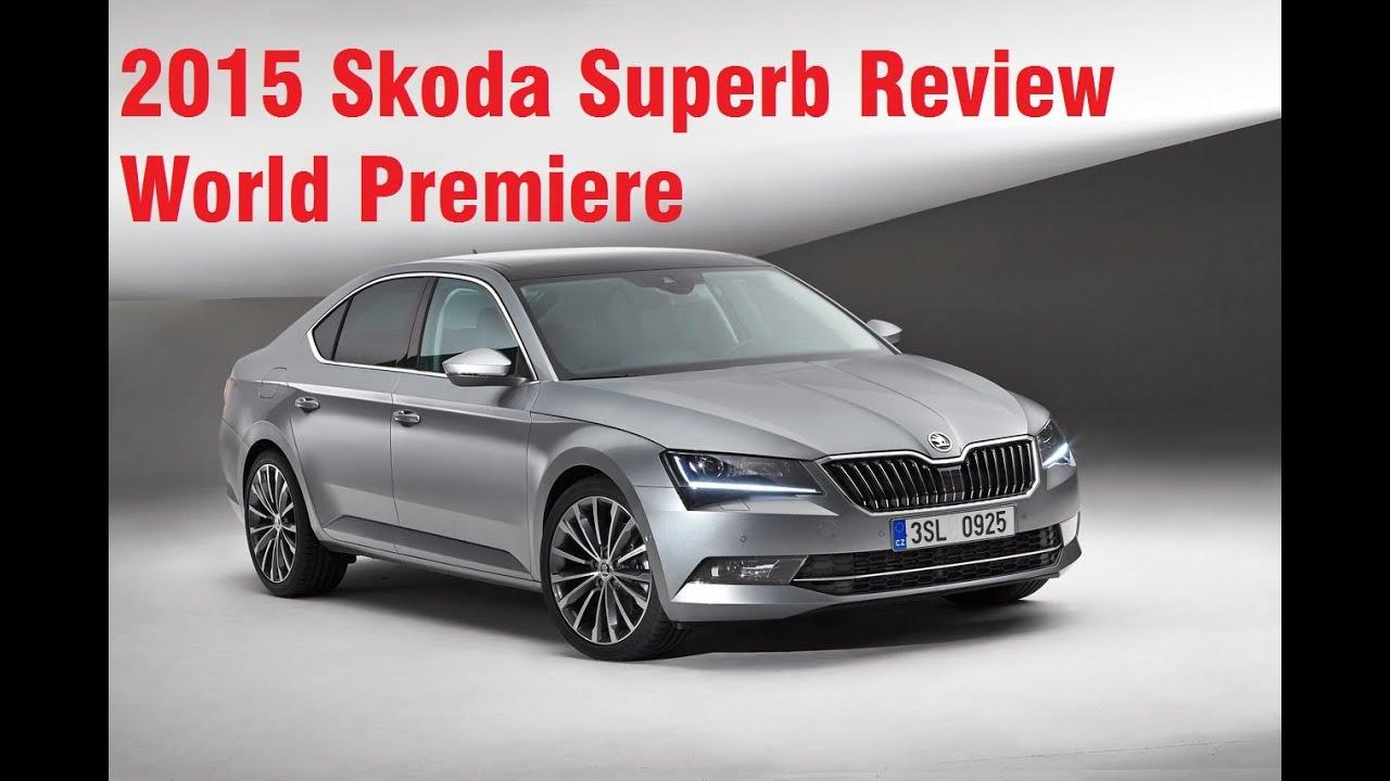 Skoda Superb 2015 Review Html Autos Post