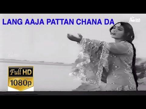 LANG AAJA PATTAN CHANA DA - AJ DA MAHIWAL - HI-TECH PAKISTANI FILM SONGS
