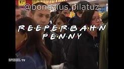 PENNY-MARKT REEPERBAHN - (Friends Intro)