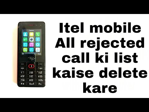 Itel mobile me rejected mobile number list kaise nikale