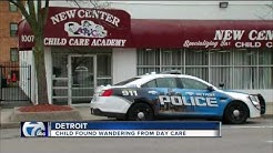 Child found wandering from Detroit day care