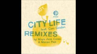 DJ T. - City Life Feat. Cari Golden (Maya Jane Coles Remix)