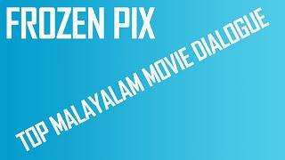 Top Malayalam Movie Dialogues  - FrozenPix