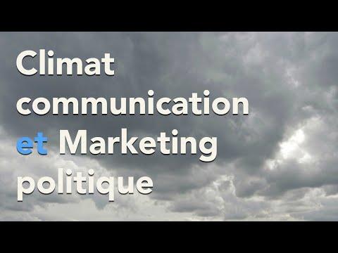 Climat, Communication Et Marketing Politique