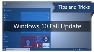 Tips and Tricks for Windows 10 Fall Update (2015)