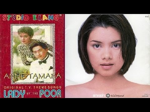Anne Tamara - Hanya Kau Yang Aku Cinta (OST. Lady Of The Poor)