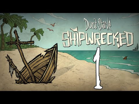 Don't Starve , Shipwrecked - CAPTAIN WILSON ON DUTY! - E.1 - GullofDoom