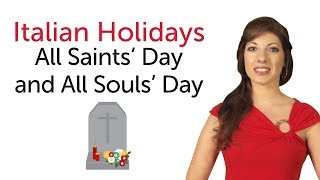 Learn Italian Holidays - All Saints' Day and All Souls' Day - Ognissanti