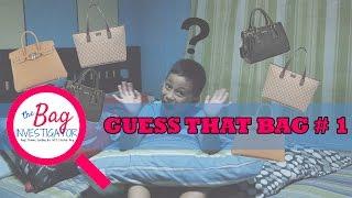 Guess That Bag Brand # 1