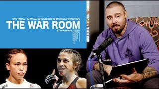 JOANNA JEDRZEJCZYK VS MICHELLE WATERSON - WAR ROOM, DAN HARDY BREAKDOWN EP. 12