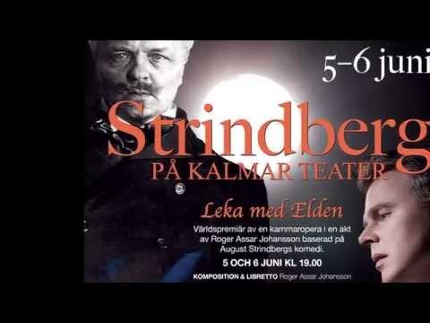 Strindberg Leka Med Elden Repetition 1, Roger Assar Johansson