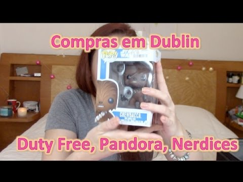 Compras em Dublin pt3 - Duty Free, Pandora e Nerdices