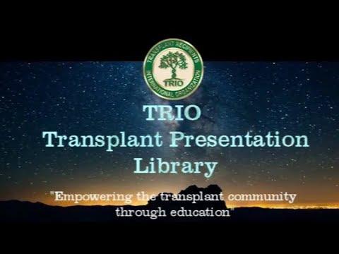 TRIO Transpant Presentation Library #73: My Journey as a Second Chance Survivor