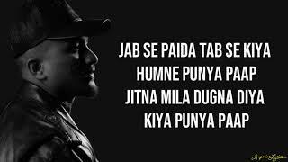 DIVINE - Punya Paap (Lyrics)   iLL Wayno