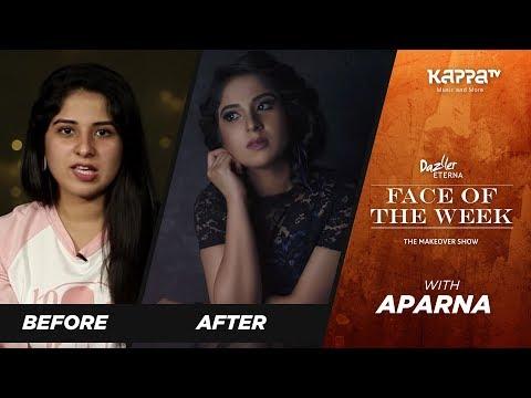 Aparna - Face of the Week - Kappa TV