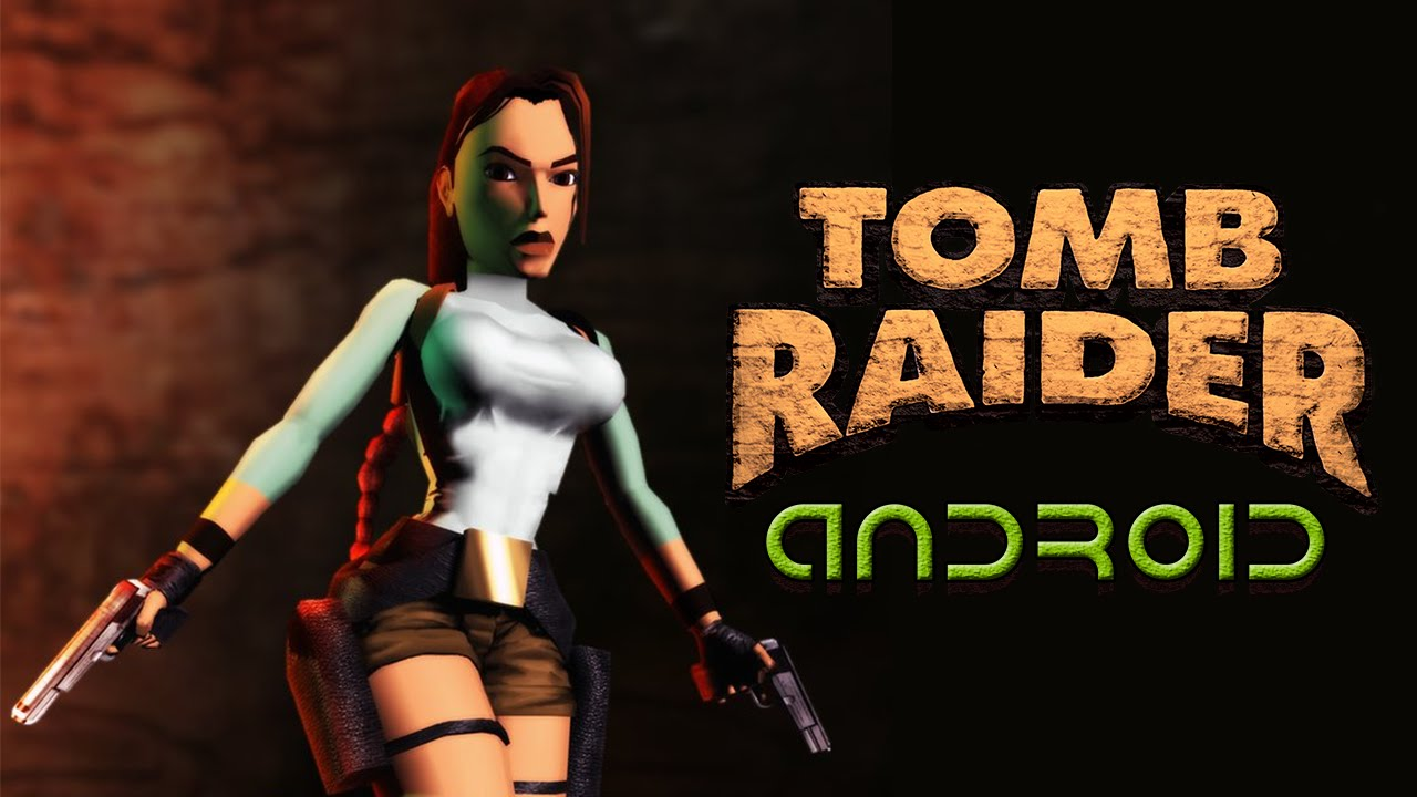 Tomb Raider Android