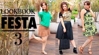 3 LOOKS para FESTA - Fashion, Menininha e Mulher