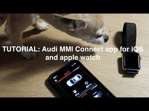 TUTORIAL: Audi MMI Connect app for iOS and apple watch