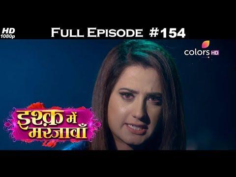 Ishq Mein Marjawan - Full Episode 154 - With English Subtitles