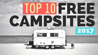 TOP 10 FREE CAMPSITES of 2018 for RV Living Full Time