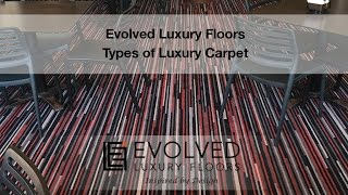 Types of Carpet Pile Recommended by Evolved Floors