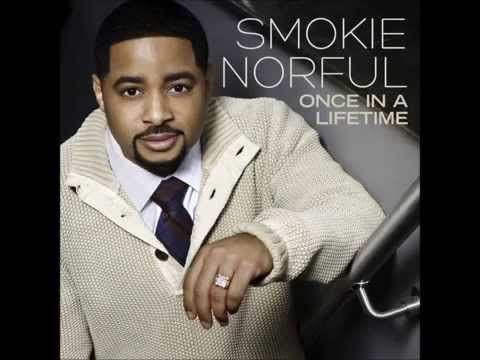 Once in a Lifetime   Smokie Norful   YouTube12