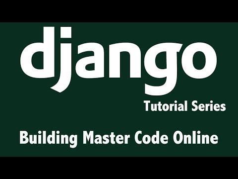 Django Tutorial - Create Our First Django Application - Building Master Code Online - Lesson 8